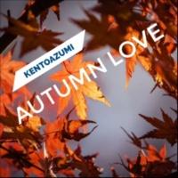 kentoazumi Autumn Love