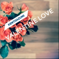 kentoazumi Valentine Love