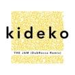 Kideko The Jam (DubRocca Remix)