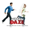 Various Artists Wedding Daze (Original Motion Picture Soundtrack)