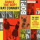 Ray Conniff & His Orchestra & Chorus Dance The Bop