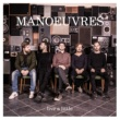 Manoeuvres Live A Little