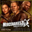 Chris Tilton & EA Games Soundtrack Mercenaries 2: World In Flames (Original Soundtrack)