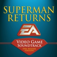Colin O'Malley & EA Games Soundtrack Superman Returns (Original Soundtrack)