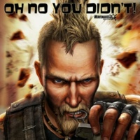 Wojahn Bros Oh No You Didn't (Mercenaries 2 Anthem)