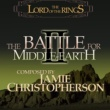 Jamie Christopherson & EA Games Soundtrack The Lord Of The Rings: The Battle For Middle-Earth 2 (Original Soundtrack)