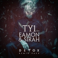 TY1/Eamon/Sirah Detox (feat.Eamon/Sirah) [Smoothies Remix]