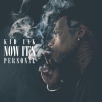 Kid Ink Now It's Personal