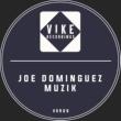Joe Dominguez Muzik