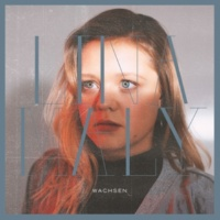Lina Maly Wachsen (Single Version)