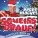 Peter Wackel Scheiss drauf! (...Weihnachten ist einmal im Jahr)