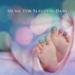 Sleeping Baby Music Baby Lullaby