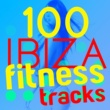 Fitness Beats Playlist,Ibiza Fitness Music Workout&Power Trax Playlist 100 Ibiza Fitness Trax