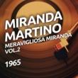 Miranda Martino Meravigliosa Miranda vol. 2