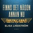 Arvingarna/Elisa Lindström Finns det någon annan nu