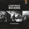 Looptroop Rockers Motivation Music
