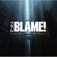 菅野祐悟 劇場アニメ『BLAME!』オリジナルサウンドトラック