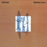 アイスハウス Primitive Man [Bonus Track Edition]