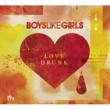 Boys Like Girls Love Drunk