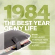 Nena The Best Year Of My Life: 1984