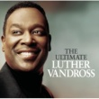 Luther Vandross The Ultimate Luther Vandross