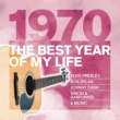 Blood, Sweat & Tears The Best Year Of My Life: 1970