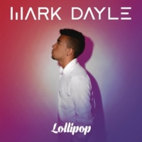 Mark Dayle Lollipop