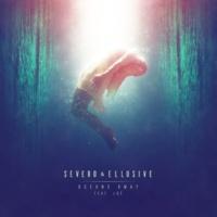 Severo/Ellusive/Loe Oceans Away (feat.Loe)