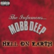 Mobb Deep Hell On Earth (Explicit)