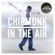 Chipmunk/Keri Hilson In the Air (Radio Edit) (feat.Keri Hilson)