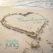 Claudia Jung Frauenherzen [DJ-Mix]