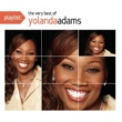 Yolanda Adams Playlist: The Very Best Of Yolanda Adams