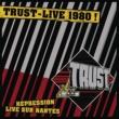 TRUST Live Repression Nantes 1980
