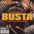 Busta Rhymes It Ain't Safe No More