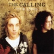 The Calling Our Lives
