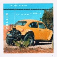Calvin Harris/Future/Khalid Rollin (feat.Future/Khalid)