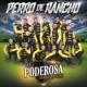 La Poderosa Banda San Juan Perro De Rancho