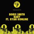 Boris Smith Baby (feat. Ryan Konline)