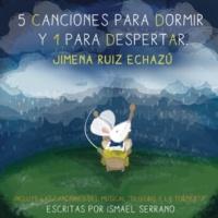 Jimena Ruiz Echazú Canción Infantil para Despertar a una Paloma Morena de Tres Primaveras