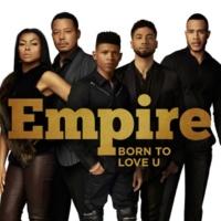 Empire Cast/Terrell Carter Born to Love U (feat.Terrell Carter)