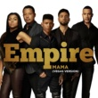 Empire Cast/Jussie Smollett Mama (Vegas Version) (feat.Jussie Smollett)