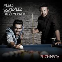 Alejandro Gonzalez/Diego Monroy El Chimbita (feat.Diego Monroy)