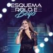Solange Almeida Esquema Rolo e Beijo (Me Amar Direito) (Ao Vivo)