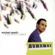 Michel Camilo Not Yet (Album Version)