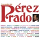 Pérez Prado Lo Mejor de Pérez Prado