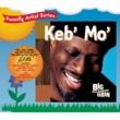 Keb' Mo' Everybody Be Yo'self (Album Version)
