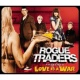 Rogue Traders Love Is A War
