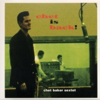 Chet Baker Pent Up House