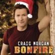 Craig Morgan Bonfire (Christmas Version)