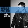 Magnus Carlson Den långa vägen hem